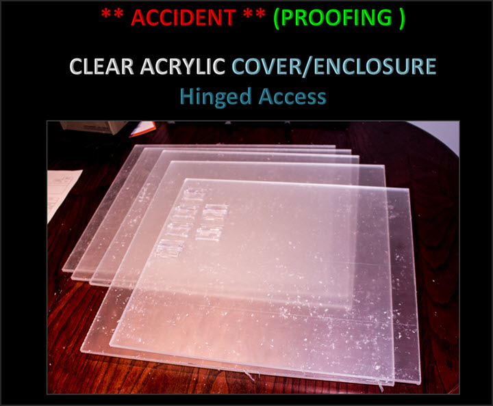 2020-02-20_AccidentProofingAcrlicCover.jpg