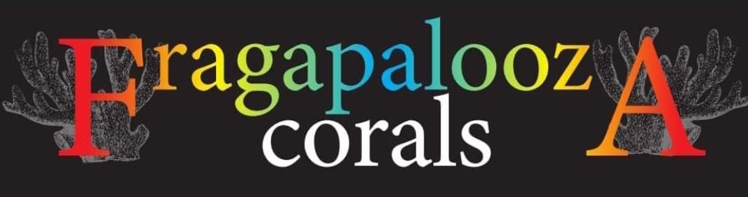 Fragapalooza Corals banner.jpg