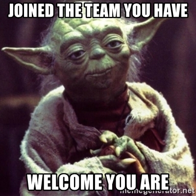 joined-the-team-you-have-welcome-you-are.jpg