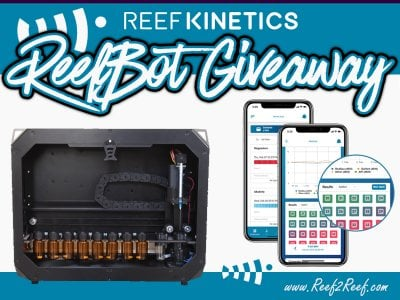 GIVEAWAY: Win a Reef Kinetics ReefBot valued at over $900 shipped to your door!