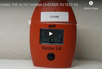 USING HANNA CHECKER HI-707 TO TEST FOR IODINE
