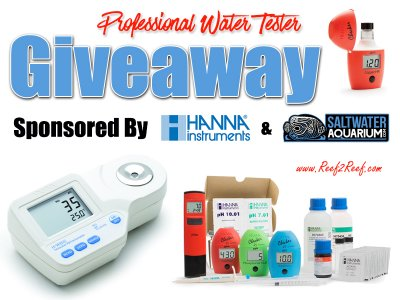 The PROFESSIONAL WATER TESTER GIVEAWAY!! By Hanna Instruments and SaltwaterAquarium.com