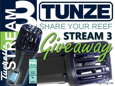 *** Share Your Reef TUNZE Stream 3 Giveaway ***