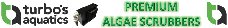 Premium Algae Scrubbers from Turbo's Aquatics!